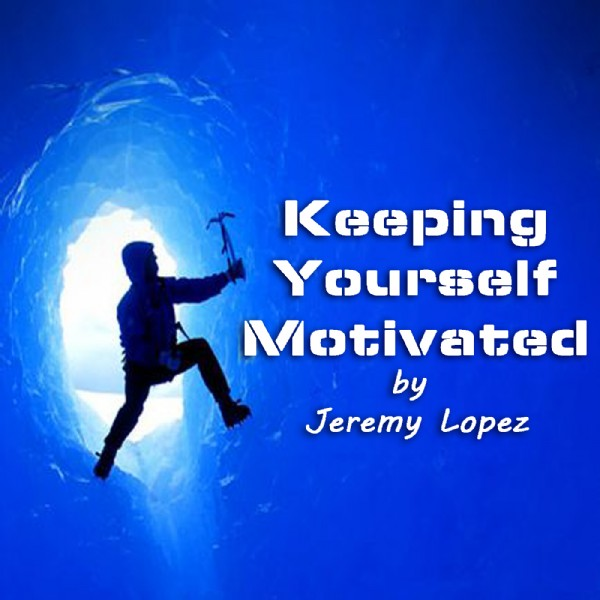KeepingYourselfMotivated.jpg