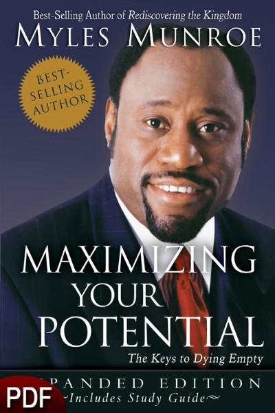 maximizing your potential myles munroe pdf