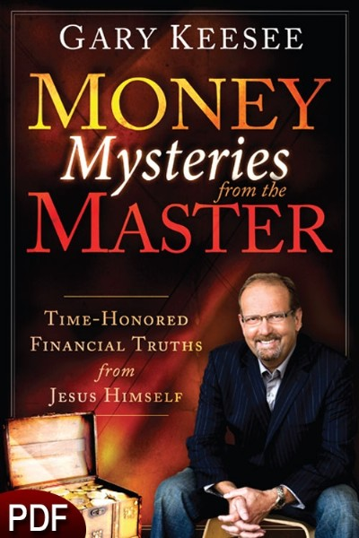 Money Mysteries from the Master (E-Book-PDF Download) by Gary Keesee