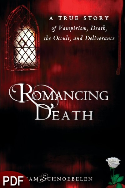 Romancing Death: A True Story of Vampirism, Death, the