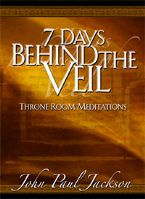 7 Days Behind The Veil (hardback book) by John Paul Jackson