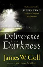 Deliverance from Darkness (book) by James Goll