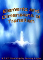 Elements and Dimensions of Transition (2 Teaching CD Set) by Jeremy Lopez