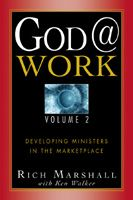 God at Work Volume 2 (book) by Rich Marshall