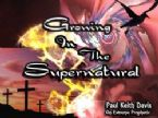 Growing in the Supernatural (1 Teaching DVD) by Paul Keith Davis