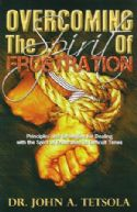 COvercoming the Spirit of Frustration (book) by John Tetsola  - Click To Enlarge
