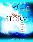 Prayer Storm (Study Guide) by James Goll