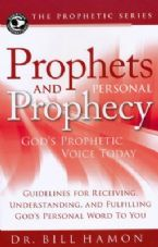 Prophets and Personal Prophecy (Book) by Bill Hamon