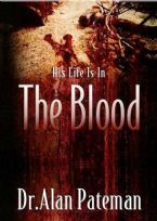 CLEARANCE SALE: His Life Is In The Blood (book) by Alan Pateman