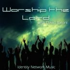 Worship The Lord (MP3 Music Download) by Identity Network