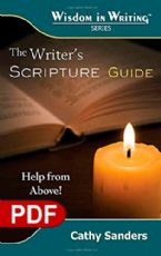 The Writer's Scripture Guide: Help From Above! (The Wisdom in Writing Series E-book PDF) by Cathy Sanders