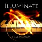 Illuminate (Prophetic Worship CD) by Steve Swanson