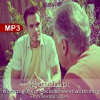 Sonship, Knowing Your Boundaries of Authority (MP3 Teaching Download) by Jeremy Lopez