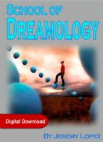 School of Dreamology (4 Week Course Digital Download) by Jeremy Lopez