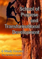 School of Purpose and Transformational Development (4 Week CD/DVD Course) by Jeremy Lopez