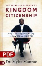Principle and Power of Kingdom Citizenship: Keys to Experiencing Heaven on Earth (e-Book PDF Download) by Myles Munroe