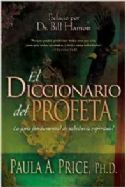 CEl Diccionario del Profeta  - The Prophet's Dictionary Spanish Edition (book) by Paula Price - Click To Enlarge