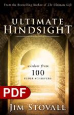 Ultimate Hindsight: Wisdom From 100 Super Achievers (e-Book PDF Download) by Jim Stovall