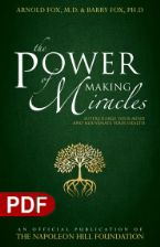 The Power of Making Miracles: Supercharge Your Mind and Rejuvenate Your Health (e-Book PDF Download) by Arnold Fox and Barry Fox