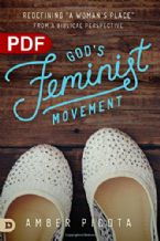 God's Feminist Movement: Redefining a Woman's Place from a Biblical Perspective (e-Book PDF Download) by Amber Picota