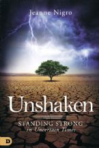 Unshaken: Standing Strong in Uncertain Times  (Book) by Jeanne Nigro