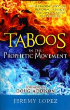 Taboos in the Prophetic Movement (book) by Jeremy Lopez