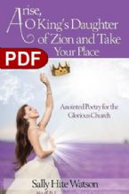 Arise of King's Daughter of Zion and Take Your Place (E-Book PDF Download) by Sally Hite Watson