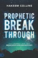 CProphetic Breakthrough: Decrees That Break Curses and Release Blessings by Hakeem Collins(DI) - Click To Enlarge