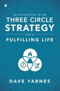 CAn Introduction to the Three Circle Strategy(Book) by David Yarnes - Click To Enlarge