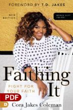 Faithing It: Bringing Purpose Back to Your Life! (PDF Download) by Cora Jakes-Coleman