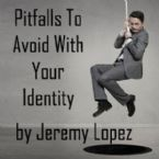 Pitfalls to Avoid with Your Identity (CD) by Jeremy Lopez