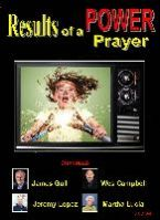 Results of a POWER Prayer (4 CD Teaching Set) by James Goll, Wes Campbell, Jeremy Lopez and Martha Lucia