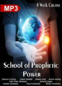 CSchool of Prophetic Power (MP3/MP4  4 Week Course Download) by Dutch Sheets, James Goll, John Paul Jackson, Jeremy Lopez, Dennis Cramer and others - Click To Enlarge