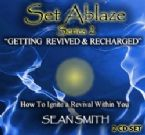 Set Ablaze Series 2 - Getting Revived and Recharged (MP3 2 CD Teaching) by Sean Smith
