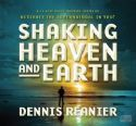 CShaking Heaven and Earth Series (MP3 Download 12 Disc Teaching) by Dennis Reanier - Click To Enlarge