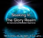 Soaking in the Glory Realm (prophetic soaking CD) by Identity Network and Jeremy Lopez