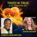 CTried N True (4 CD Teaching Set) by Joseph Garlington and Katie Souza - Click To Enlarge