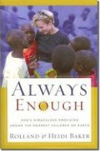Always Enough: God's Miraculous Provision (book) by Heidi Baker
