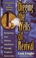 CDigging the Wells of Revival (book) by Lou Engle - Click To Enlarge