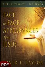 Face-to-Face Appearances from Jesus (E-Book-PDF Download) by David E. Taylor