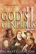 CGod's Generals 2 : The Roaring Reformers (book) by Roberts Liardon - Click To Enlarge