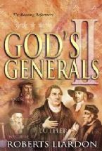 God's Generals 2 : The Roaring Reformers (book) by Roberts Liardon