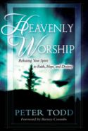 CHeavenly Worship (book) by Peter Todd - Click To Enlarge