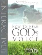 How to Hear God's Voice: An Interactive Learning Experience (book) by Mark Virkler