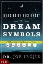 Illustrated Dictionary of Dream Symbols (E-Book-PDF Download) by Dr. Joe Ibojie