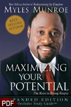 Maximizing Your Potential - Expanded Edition (E-Book-PDF Download) By Myles Munroe