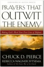 Prayers That Outwit the Enemy (book) by Chuck Pierce and Rebecca Wagner