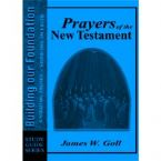 Prayer of the New Testament  (Study Guide) by James Goll