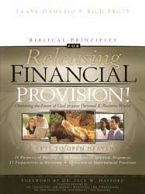 Biblical Principles for Releasing Financial Provision (book) by Frank Damazio