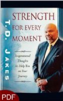CStrength For Every Moment (E-Book-PDF Download) By T.D. Jakes - Click To Enlarge